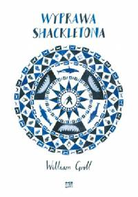 William Grill - Wyprawa Shackletona