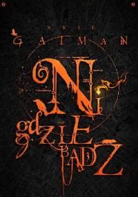Neil Gaiman - Nigdziebądź