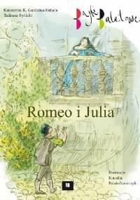 Tadeusz Rybicki - Romeo i Julia. Bajki baletowe