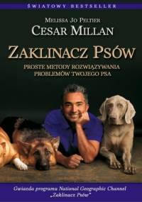Cesar Millan - Zaklinacz psów