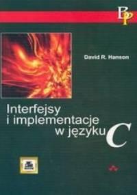 Hanson David R. - Interfejsy i implementacje w języku C