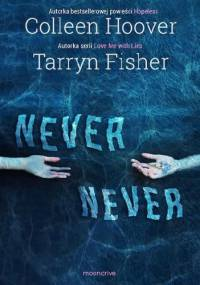 Colleen Hoover - Never Never