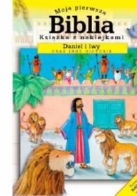 Sally Ann Wright - Moja pierwsza Biblia. Daniel i lwy oraz inne historie