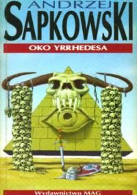 Andrzej Sapkowski - Oko Yrrhedesa