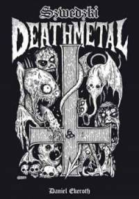 Daniel Ekeroth - Szwedzki death metal