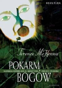 Terence McKenna - Pokarm bogów
