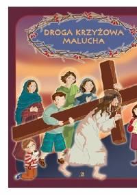 Ewa Skarżyńska - Droga krzyżowa malucha