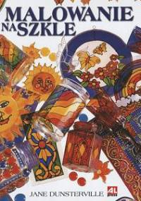 Jane Dunsterville - Malowanie na szkle
