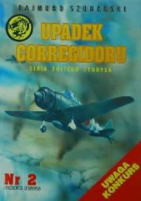 Rajmund Szubański - Upadek Corregidoru