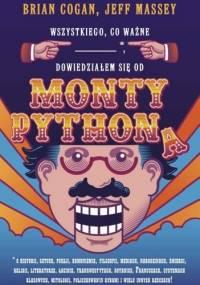 Brian Cogan - Wszystkiego, co ważne, dowiedziałem się od Monty Pythona