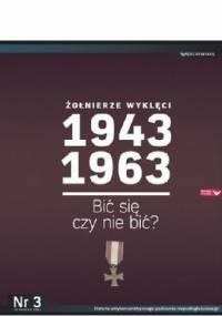 Kazimierz Krajewski - Żołnierze Wyklęci 1943-1963, Nr 3 - Bić się czy nie bić?