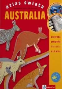 Kinga Preibisz-Wala - Atlas Świata. Australia