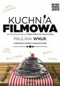 Paulina Wnuk - Kuchnia filmowa