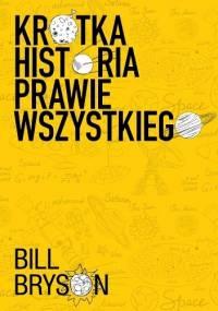 Bill Bryson - Krótka historia prawie wszystkiego