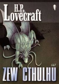 Howard Phillips Lovecraft - Zew Cthulhu