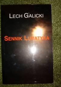Lech Galicki - Sennik lunatyka