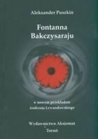 Aleksander Puszkin - Fontanna Bakczysaraju