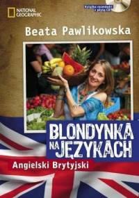 Beata Pawlikowska - Blondynka na językach - Angielski Brytyjski