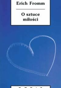 Erich Fromm - O sztuce miłości