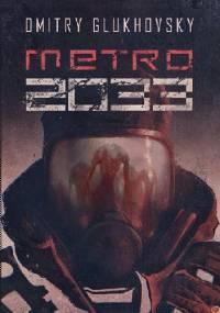 Dmitry Glukhovsky - Metro 2033