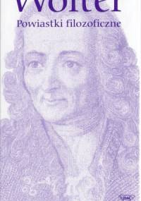 Voltaire - Powiastki filozoficzne