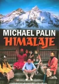 Michael Palin - Himalaje