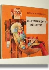 Elżbieta Burakowska - Elektroniczny detektyw