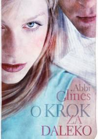 Abbi Glines - O krok za daleko