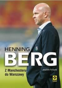 Joachim Førsund - Henning Berg. Z Manchesteru do Warszawy