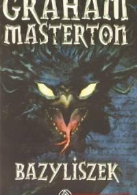 Graham Masterton - Bazyliszek