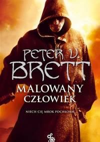 Peter V. Brett - Malowany człowiek: Księga I
