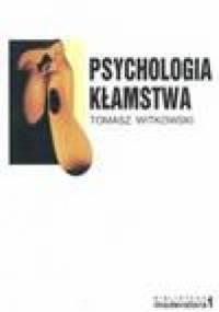 Tomasz Witkowski - Psychologia kłamstwa