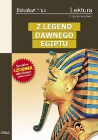 Bolesław Prus - Z legend dawnego Egiptu
