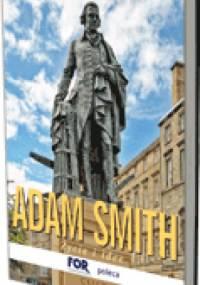 James Buchan - Adam Smith. Życie i idee