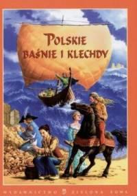 Edyta Wygonik-Barzyk - Polskie baśnie i klechdy