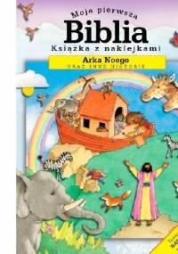 Sally Ann Wright - Moja pierwsza Biblia. Arka Noego oraz inne historie