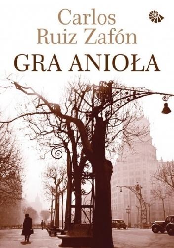 Carlos Ruiz Zafón - Gra anioła
