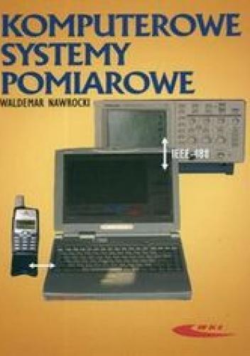 Nawrocki Waldemar - Komputerowe systemy pomiarowe