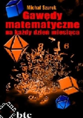 Michał Szurek - Gawędy matematyczne na każdy dzień miesiąca