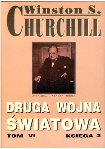 Winston Churchill - Druga wojna światowa. Tom VI. Księga 2