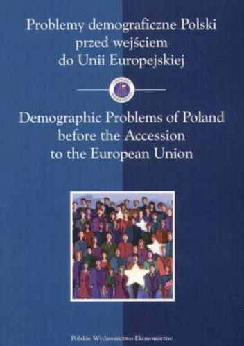 Zbigniew Strzelecki - Problemy demograficzne Polski przed wejściem do Unii Europej
