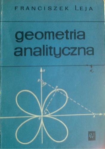 Franciszek Leja - Geometria analityczna
