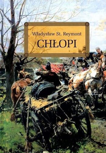 Władysław Stanisław Reymont - Chłopi