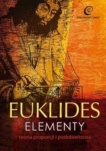 Euklides - Elementy. Teoria proporcji i podobieństwa