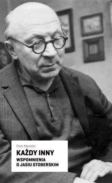 Piotr Marecki - Każdy inny. Wspomnienia o Jasiu Stoberskim
