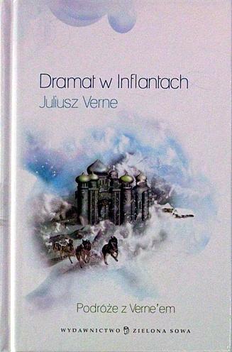 Juliusz Verne - Dramat w Inflantach