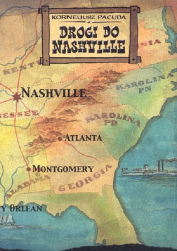 Korneliusz Pacuda - Drogi do Nashville