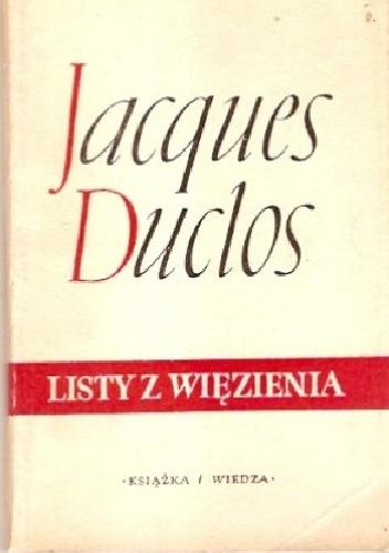 Jacques Duclos - Listy z więzienia