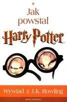 Lindsey Fraser - Jak powstał Harry Potter