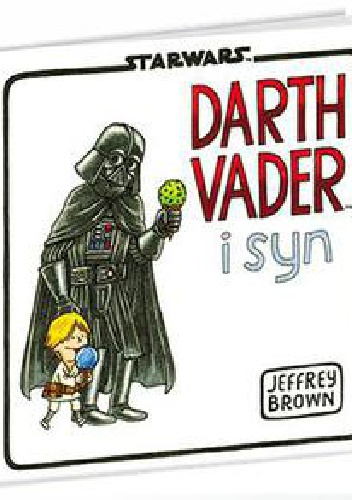 Jeffrey Brown - Darth Vader i syn